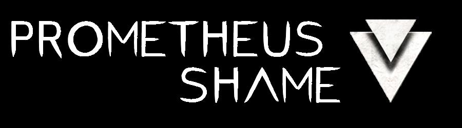 Prometheus Shame